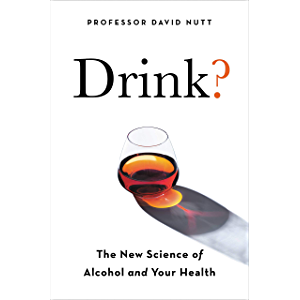 Drink?: The New Science of Alcohol and Health