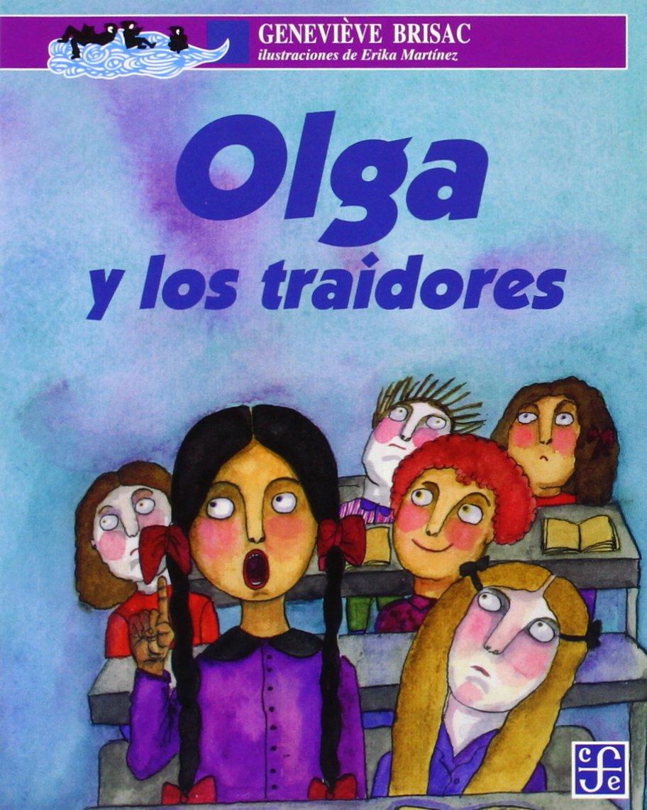 Olga y Los Traidores: Amazon.es: Brisac, Genevieve: Libros