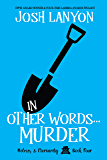 In Other Words... Murder: Holmes & Moriarity 4