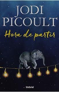Hora de partir (Spanish Edition)