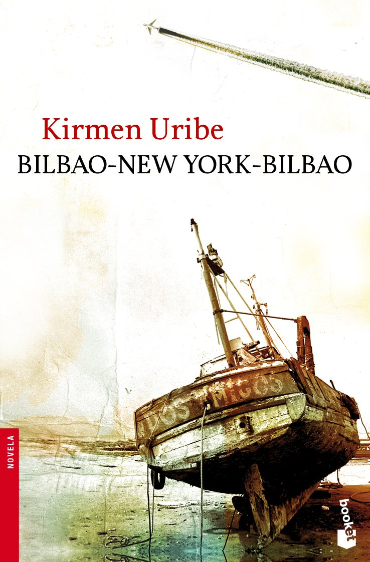 Bilbao-New York-Bilbao (Booket Logista): Amazon.es: Kirmen Uribe ...