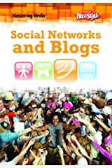 Social Networks and Blogs (Mastering Media) Library Binding