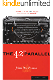 The 42nd Parallel (U.S.A. Trilogy Book 1)