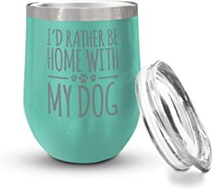 Veracco Veracco Id Rather Be Home With My Dog Double Wall Insulated Tumbler with Splash Proof Lid Funny For Someone Who Loves Drinking Bachelor Party Favors (Teal)