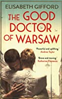 The Good Doctor Of Warsaw [Idioma