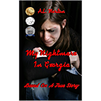 My Nightmare in Georgia (Based on A True Story) (English Edition)