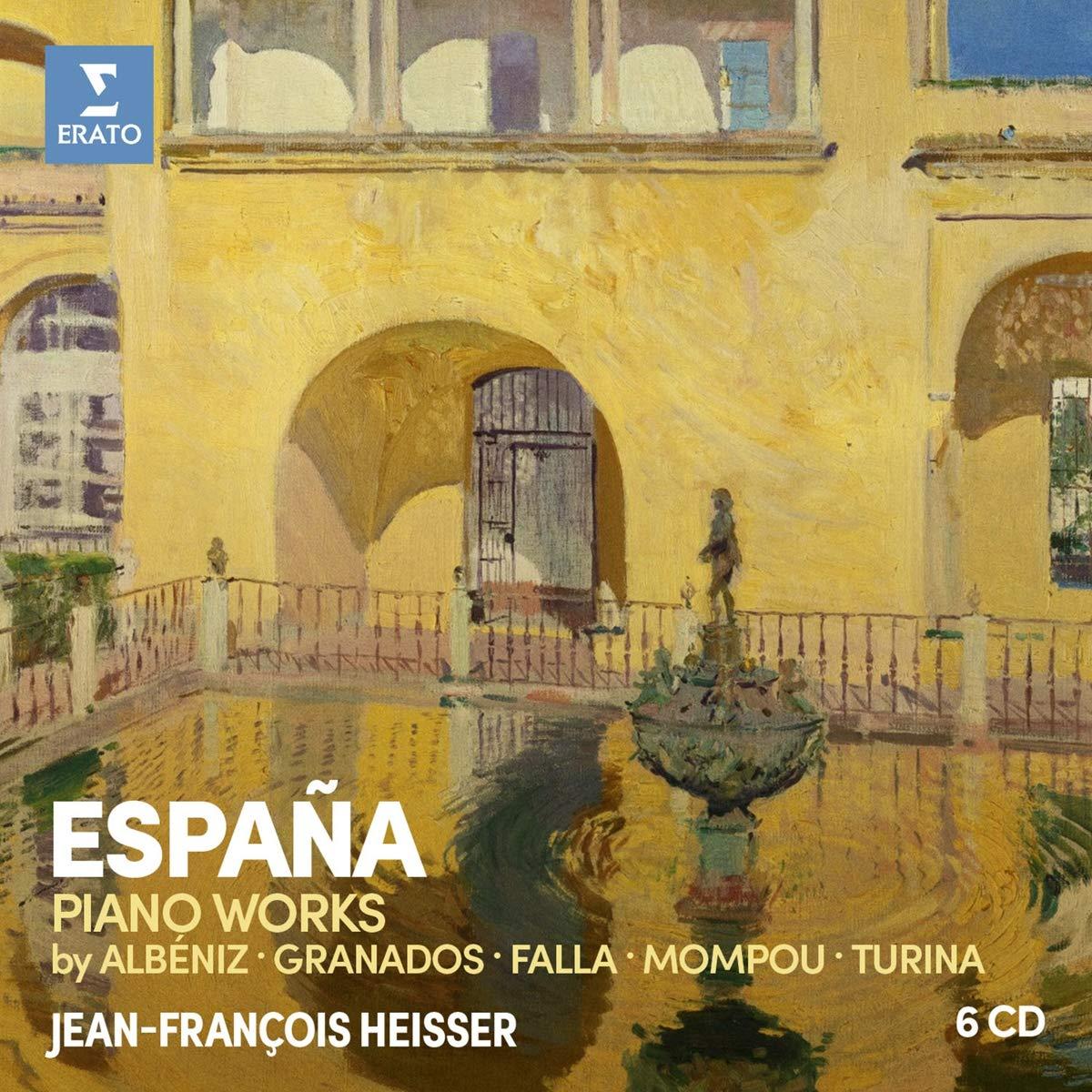 CD : Jean-Frangois Heisser - Espana: Albeniz Falla Granados Mompou Turina (6PC)