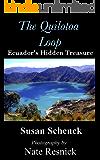The Quilotoa Loop, Ecuador's Hidden Treasure