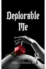 Deplorable Me (C.O.A Series Book 3) Kindle Edition