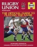 Rugby Union Manual: The Official Guide to Playing the Game