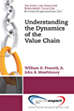 Understanding the Dynamics of the Value Chain