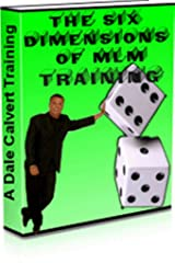 The Six Dimensions of MLM Training Kindle Edition