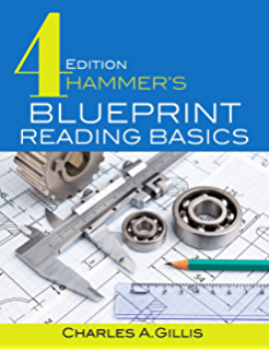 Basic blueprint reading and sketching thomas p olivo c thomas hammers blueprint reading basics fandeluxe Image collections
