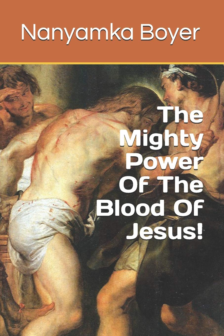 Download The Mighty Power of The Blood Of Jesus! ebook