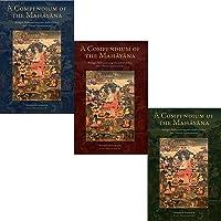 A Compendium of the Mahayana: Asanga's Mahayanasamgraha and Its Indian and Tibetan Commentaries
