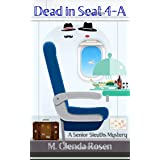 Dead in Seat 4-A (The Senior Sleuths Mysteries Book 2)