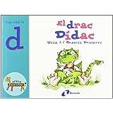 El drac Dídac (d): Juga amb la d (Catalá - A Partir De 3 Anys - Llibres Didàctics - Zoo De Les Lletres)