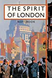 Beautiful Britain Vintage Notebooks The Spirit of London