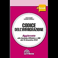 Codice dell'immigrazione: Edizione 2019 Collana Commentati