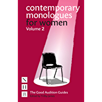 Contemporary Monologues for Women: Volume 2 (The Good Audition Guides) (English Edition)