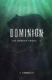 Dominion (The Enertia Trials Book 4)