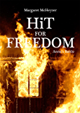 HiT for Freedom - Anna's Battle (Hit #2) (HiT Series)
