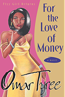 Flyy girl kindle edition by omar tyree literature fiction for the love of money a novel fandeluxe Gallery