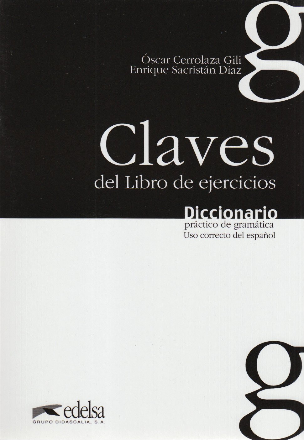 Diccionario práctico de gramática: Claves del Libro de ejercicios: Lösungsschlüssel zum Übungsbuch