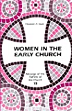Women in the Early Church (Fathers Of The Church)