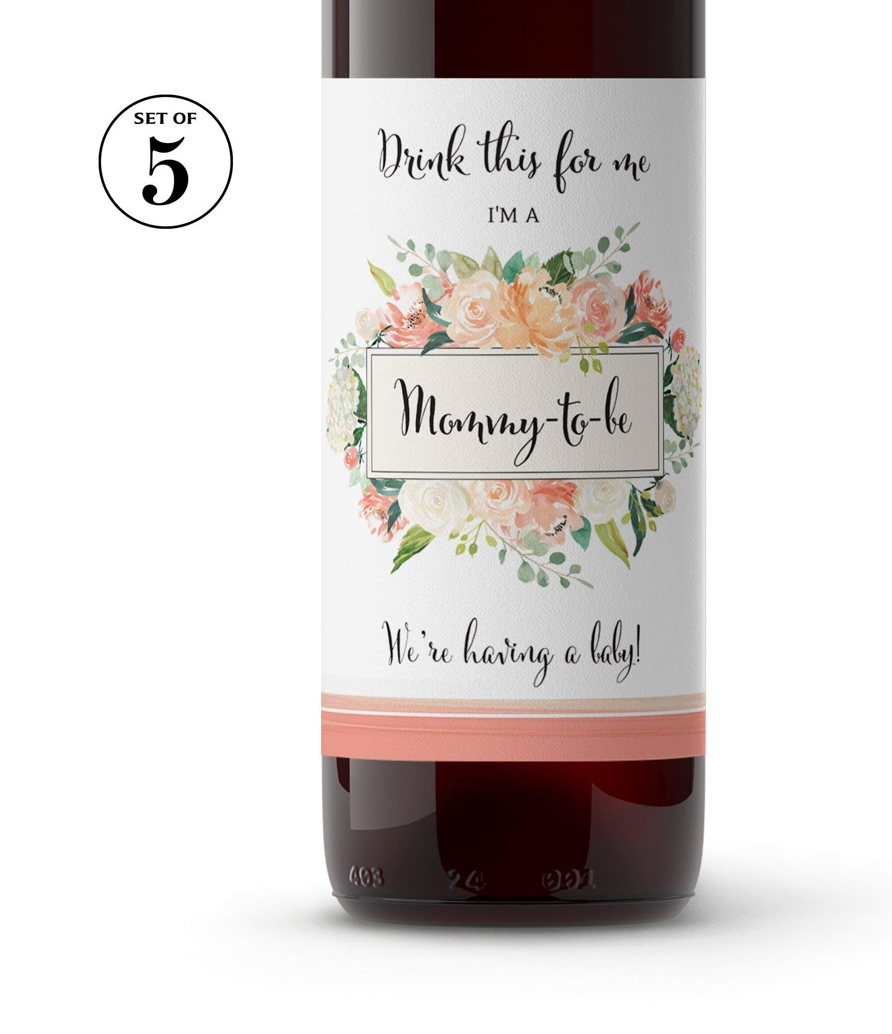 Drink This For Me - I'm a Mommy-To-Be ● SET of 5 ● Pregnancy Announcement Wine Labels, Pregnancy Reveal Wine label, Baby Surprise, Alternative to Pregnancy Announcement Cards WATERPROOF Peach A612-5M1