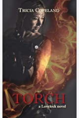 Torch (Lovelock Book 2) Kindle Edition