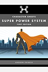 Super Power System: Character Sheets Kindle Edition