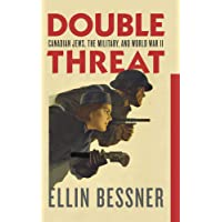 Double Threat: Canadian Jews, the Military, and World War II