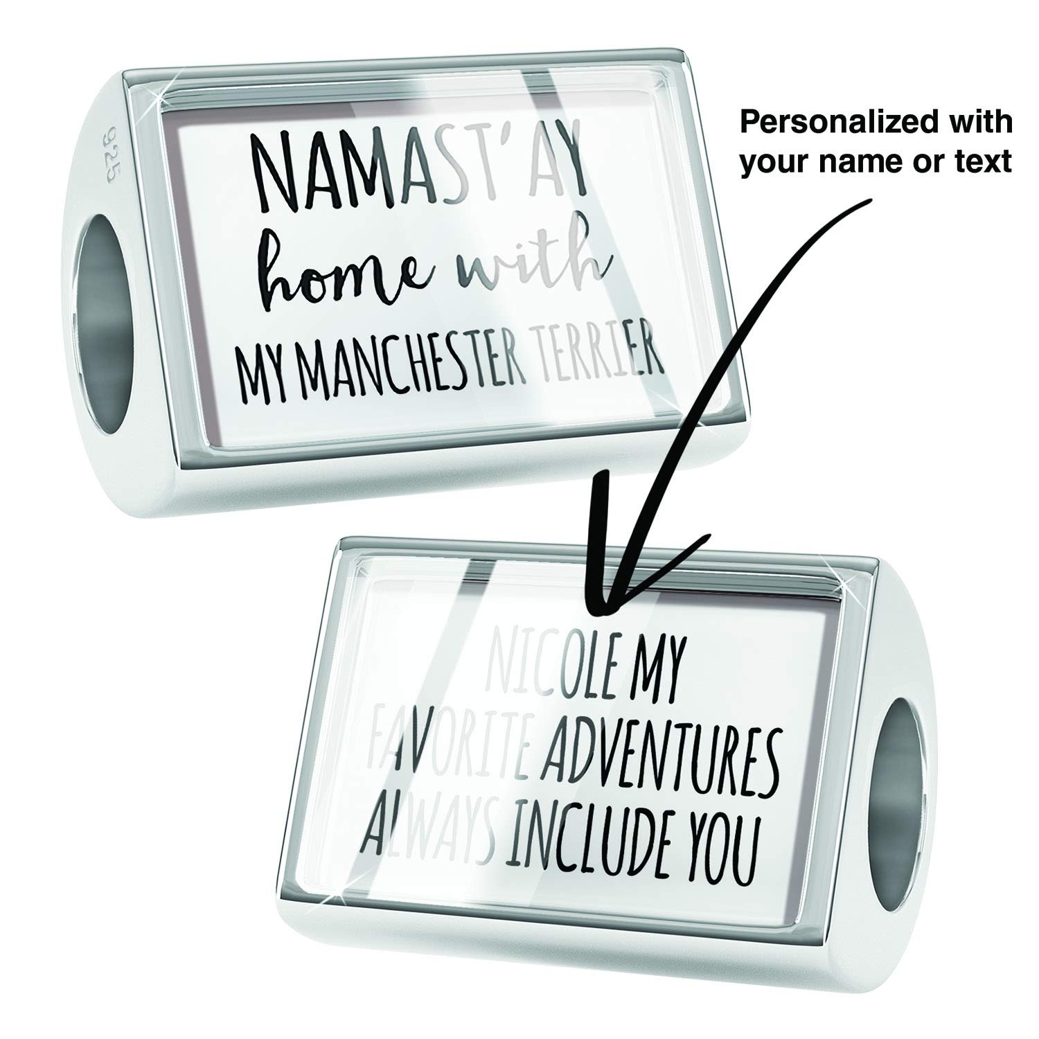 NEONBLOND Custom Charm Namastay Home with My Manchester Terrier Simple Sayings 925 Sterling Silver Bead