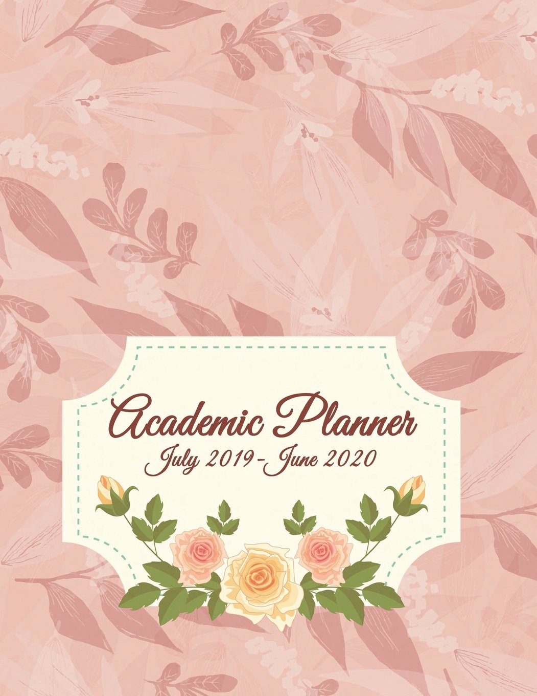 Academic Planner July 2019-June 2020: July 2019-June 2020 ...