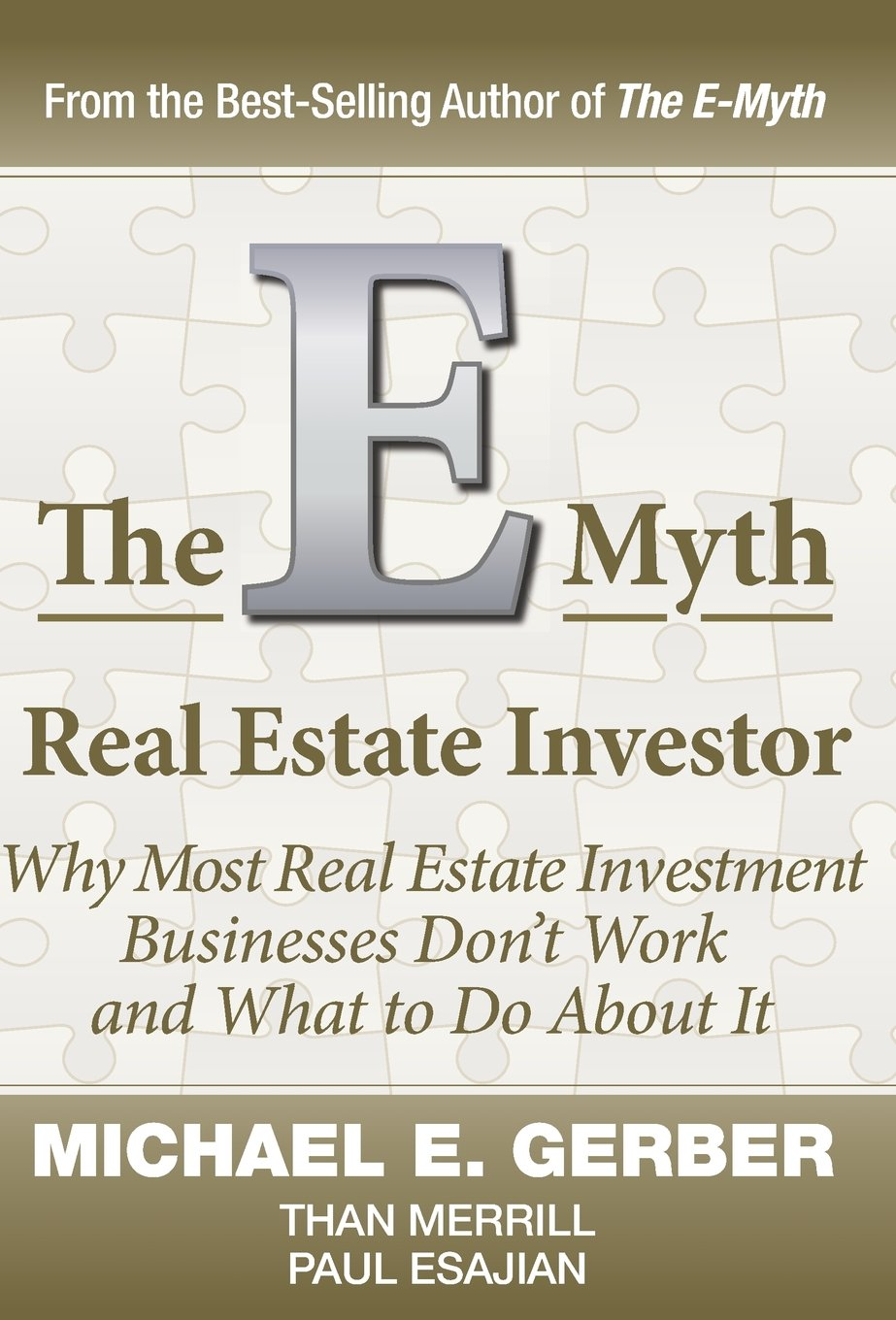 The EMyth Real Estate Investor Michael E Gerber Than Merrill - E myth business plan template