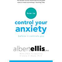 How To Control Your Anxiety Before It Controls You (English Edition)