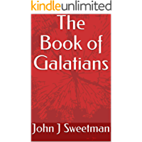 The Book of Galatians (English Edition)