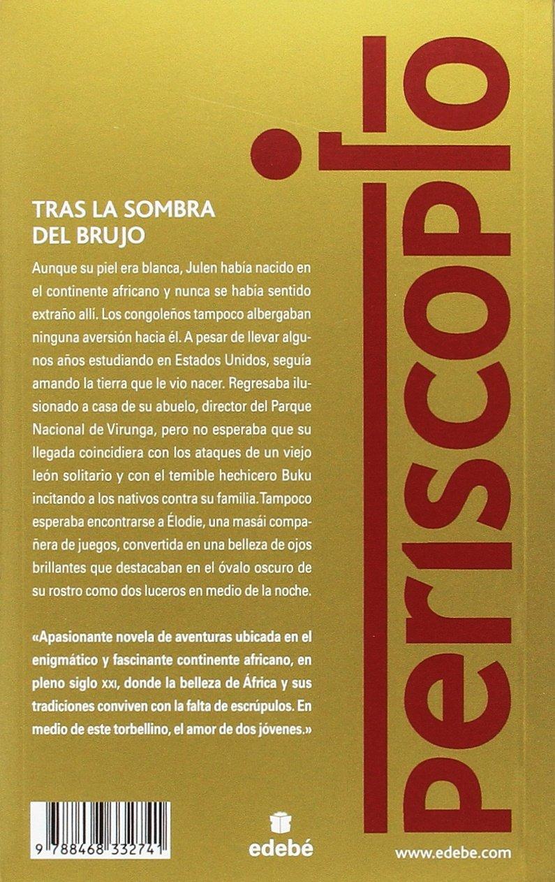 Tras la sombra del brujo. Premio edebé 2017 PERISCOPIO: Amazon.es: Francisco Díaz Valladares: Libros