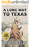A Long Way To Texas