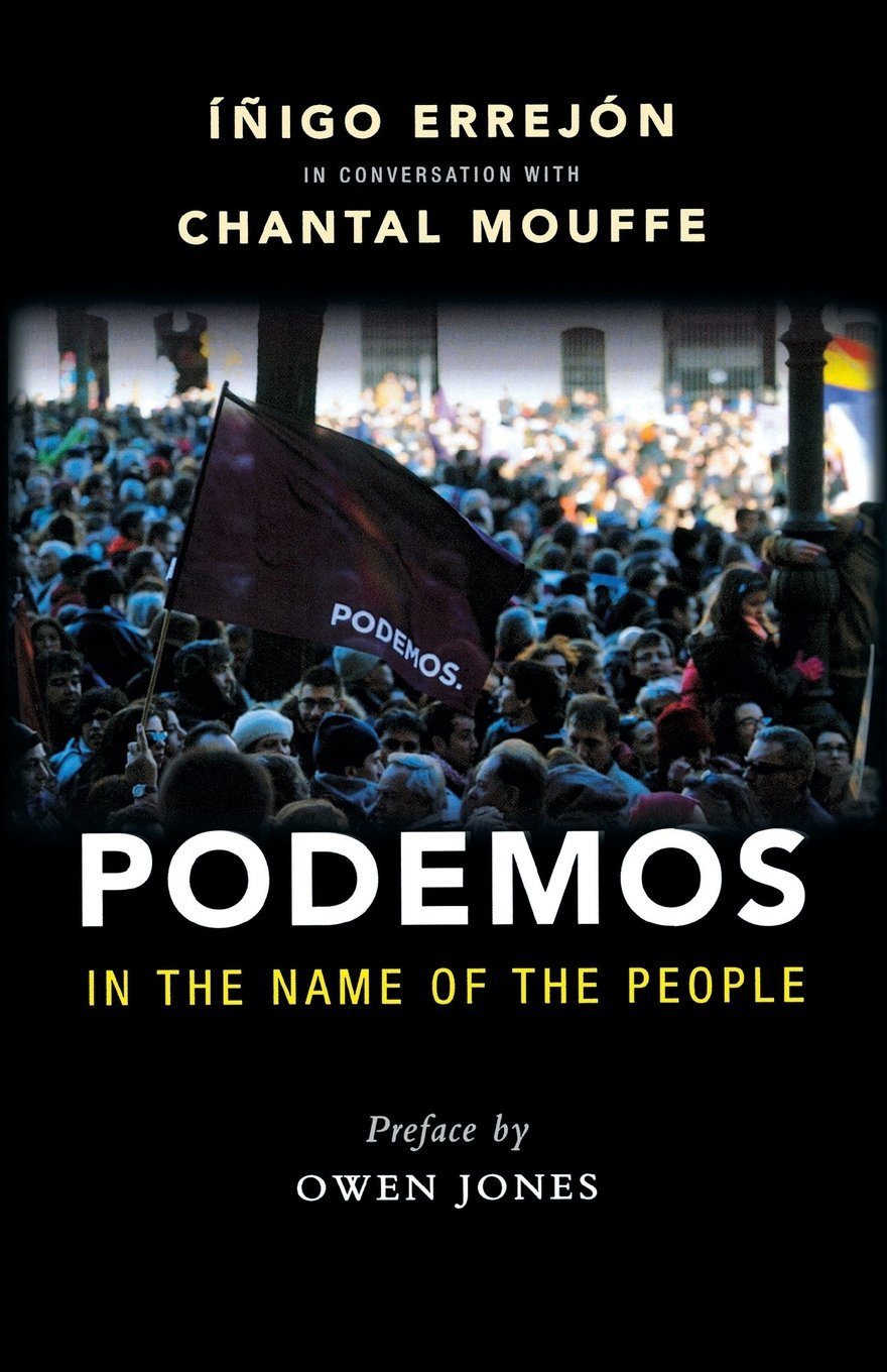 Download Podemos: In the Name of the People PDF