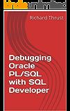 Debugging Oracle PL/SQL with SQL Developer