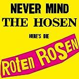Never Mind the Hosen-Here'S die Roten Rosen [Vinyl LP]