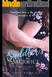 Saddler's Sacrifice (Saddler Series Book 2)