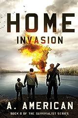 Home Invasion (The Survivalist) (Volume 8) Paperback
