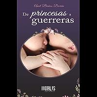 De princesas a guerreras