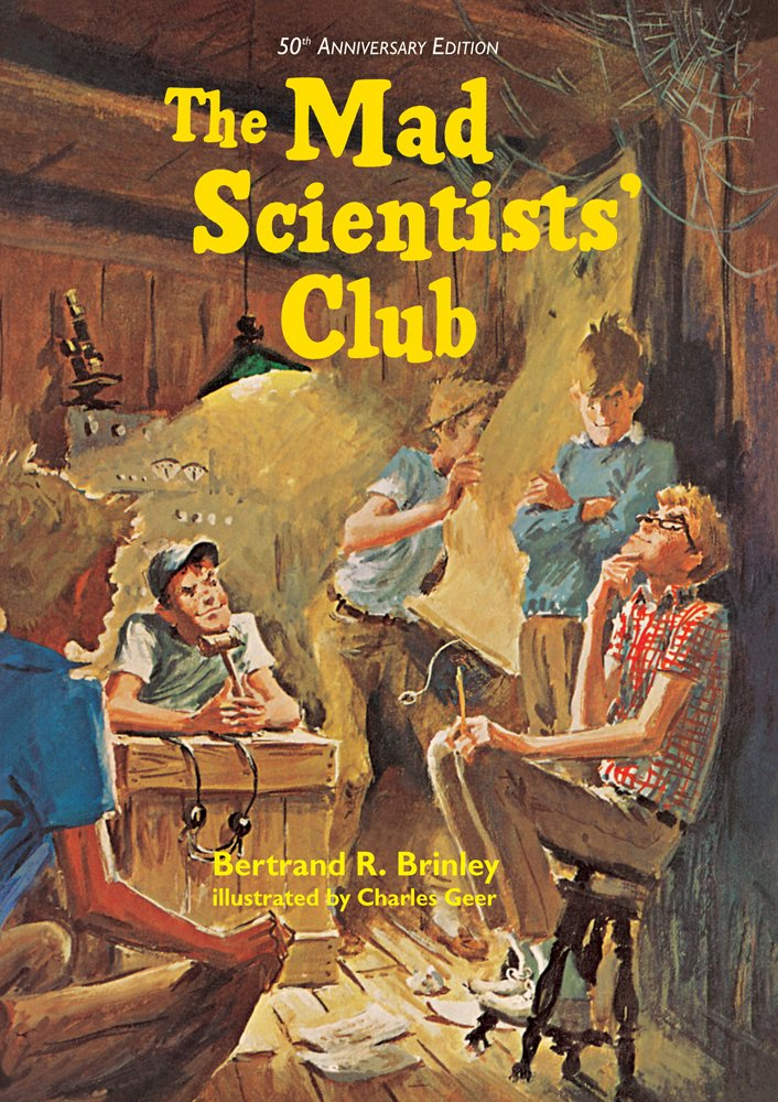 Read Online The Mad Scientists' Club (Mad Scientist Club) pdf epub