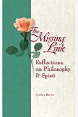 The Missing Link: Reflections on Philosophy and Spirit Paperback
