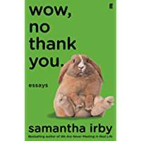 Wow, No Thank You.: The #1 New York Times Bestseller (English Edition)