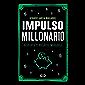 Impulso millonario: Despierta y vúelvete imparable